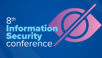 Conference 8th Information Security Conference: Ο λόγος στους influencers στο Cyber Security
